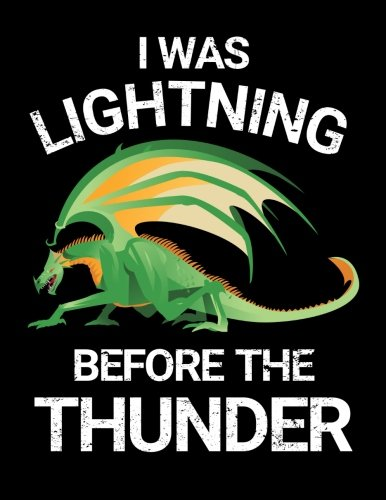 I Was Lightning Before the Thunder: Blanked Lined 100 Page 8.5 x 11 inch Notebook Journal for Writing and Taking Notes