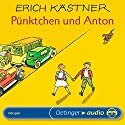 Pünktchen und Anton Performance by Erich Kästner Narrated by Erich Kästner, Rudolf Siege, Karin Hardt