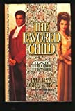 Front cover for the book The Favored Child by Philippa Gregory
