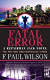 Fatal Error: A Repairman Jack Novel