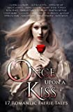 img - for Once Upon A Kiss: 17 Romantic Faerie Tales book / textbook / text book