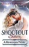 SHOOTOUT SAVE: Renegades 6 (The Renegades Hockey Series)