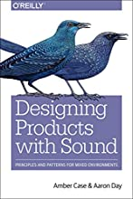 Designing with Sound: Principles and Patterns for Mixed Environments