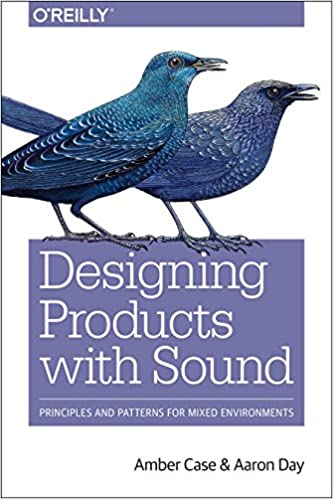 Designing Products with Sound: Principles and Patterns for Mixed Environments