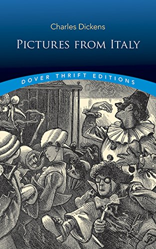 Pictures from Italy (Dover Thrift Editions) (Charles Dickens And The Street Children Of London)