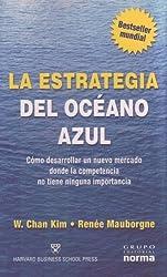 La Estrategia del Oceano Azul (Spanish Edition)