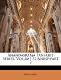 Anandasrama Sanskrit Series, Anonymous and Anonymous, 1144179009