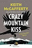 img - for Crazy Mountain Kiss: A Sean Stranahan Mystery (Sean Stranahan Mysteries) by Keith McCafferty (2015-06-09) book / textbook / text book
