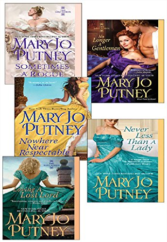 Mary Jo Putney's Lost Lords Bundle: Loving a Lost Lord, Never Less Than A Lady, Nowhere Near Respectable, No Longer a Gentleman & Sometimes A Rogue cover
