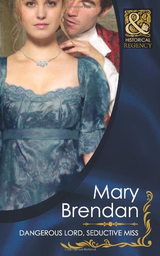 book cover of Dangerous Lord, Seductive Miss