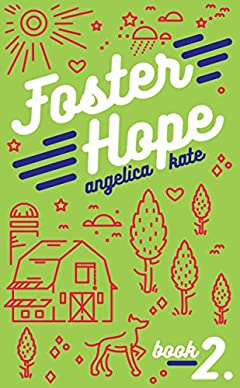 Foster Hope (Aging Out Book 2)