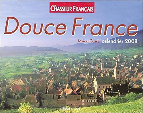 Livres gratuits CALENDRIER 2008 DOUCE FRANCE epub, pdf