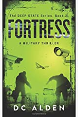 FORTRESS: A Military Thriller (The Deep State Series) Paperback