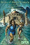 img - for Heroes of Atlantis & Lemuria book / textbook / text book