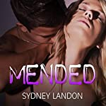 Mended: Lucian & Lia Series #3 | Sydney Landon