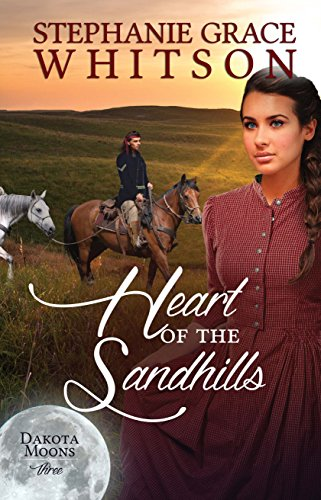 Heart of the Sandhills (Dakota Moons Book 3)