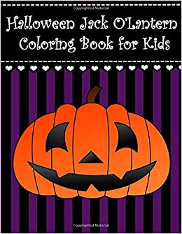 Halloween Jack OLantern Coloring Book For Kids Big And Easy O Lantern Boys Girls Toddlers With Large