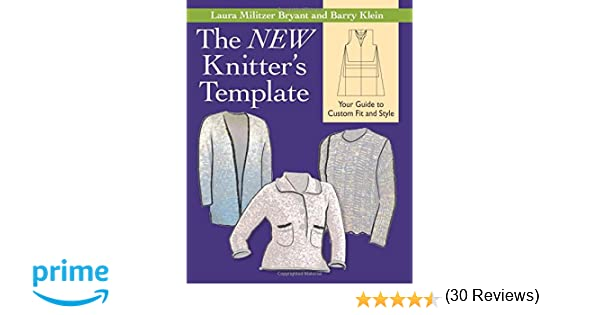 The NEW Knitter's Template: Your Guide to Custom Fit and Style ...