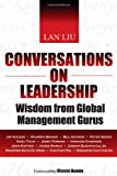 Conversations on Leadership, Lan Liu, 0470825693