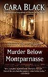 Murder below Montparnasse, Cara Black, 1410460835