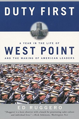 Duty First: A Year in the Life of West Point and the Making of American Leaders (Best Jobs For International Students In Usa)