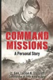 img - for Command Missions: A Personal Story book / textbook / text book