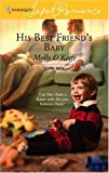 His Best Friend's Baby, Molly O'Keefe, 0373713851