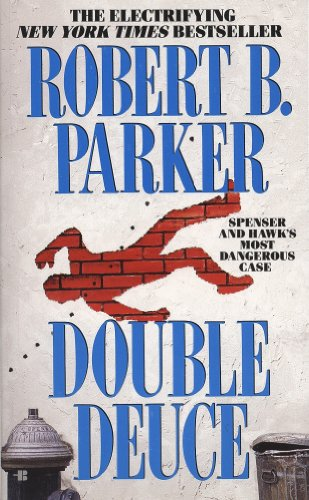 Double Series (Double Deuce (Spenser Book 19))