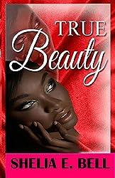 True Beauty (Beautiful Ugly Book 2)