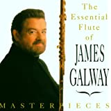 The Essential flute of James  Galway - Masterpieces [Import anglais]