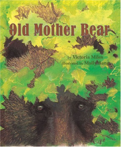 Old Mother Bear Victoria Miles Molly Bang Books