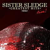 Greatest Hits - Live (Digitally Remastered) - Sister Sledge