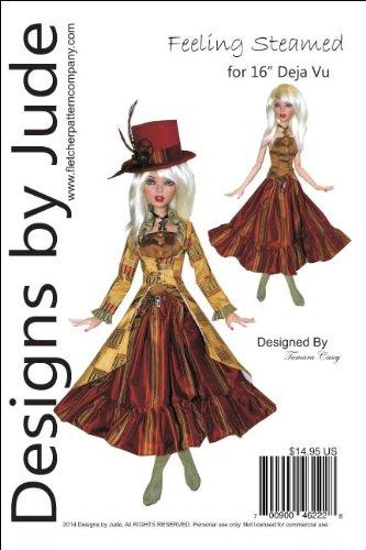 "Designs by Jude Feeling Steamed Printed Sewing Pattern for 16"" Deja Vu Dolls Tonner"