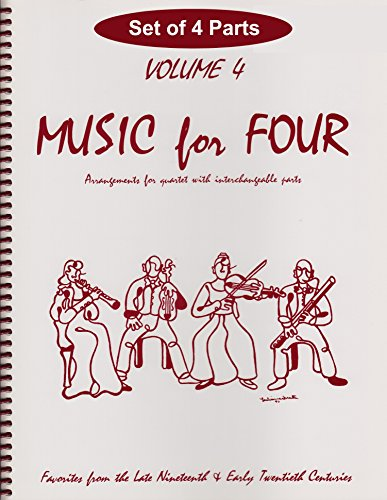 Music for Four, Volume 4 - Late 19th & Early 20th Century Favorites Set of 4 Parts for String Quartet (2 Violins, Viola, Cello)
