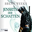 Jenseits der Schatten (Night Angel 3) Audiobook by Brent Weeks Narrated by Bodo Primus