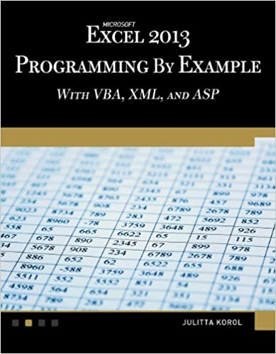 Book Microsoft Excel 2013: Programming by example with VBA, XML, and ASP (Computer Science)