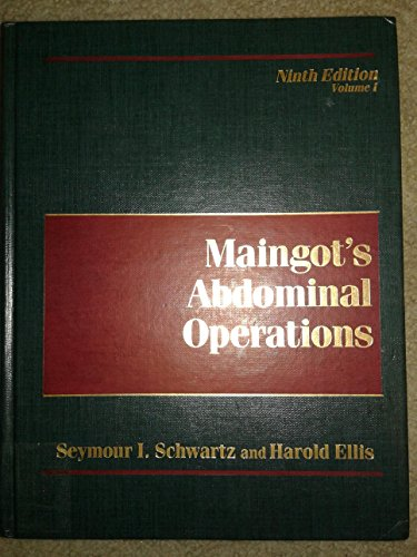 Maingot's Abdominal Operations - Maingots Abdominal Operations
