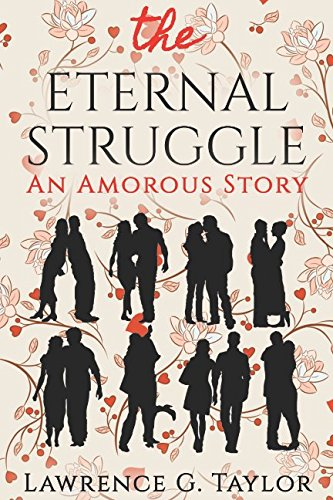 Book: The Eternal Struggle - An Amorous Story by Lawrence Gordon Taylor