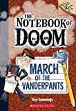 img - for March of the Vanderpants: A Branches Book (The Notebook of Doom #12) book / textbook / text book