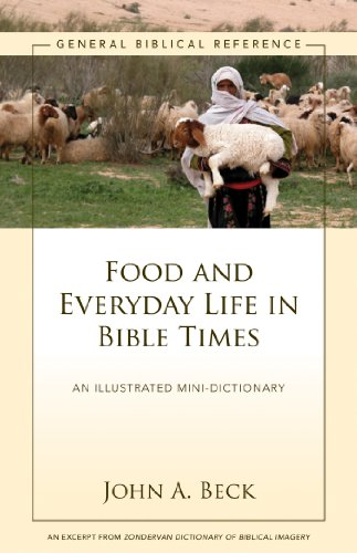 Food and everyday life in bible times a zondervan digital short food and everyday life in bible times a zondervan digital short by beck fandeluxe Gallery