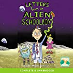 Letters from an Alien Schoolboy   Ros Asquith