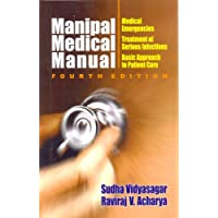 Manipal Medical Manual: Medical Emergencies, Treatment of Serious Infections, Basic Approach to Patient Care: 0