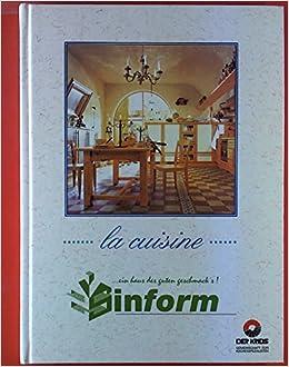 la cuisine.... ein Haus des guten Geschmacks. Sinform ...