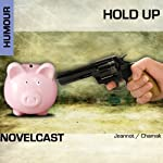 Hold Up (Collection Novelcast) | Stéphane Chamak