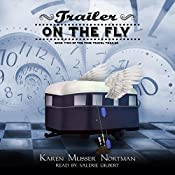 Trailer on the Fly: The Time Travel Trailer, Volume 2 | Karen Musser Nortman