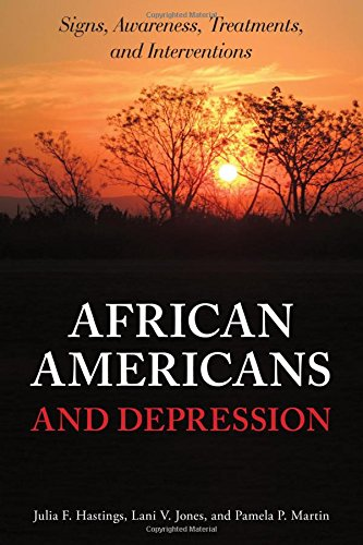 Search : African Americans and Depression: Signs, Awareness, Treatments, and Interventions