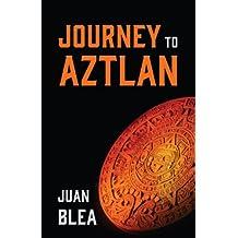 Journey to Aztlan