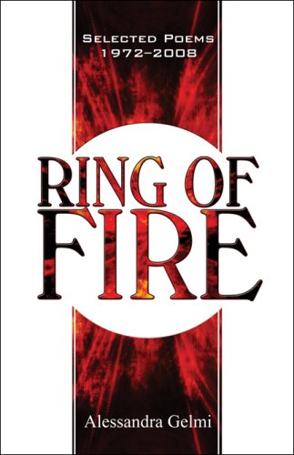 Book: Ring of Fire - Selected Poems 1972–2008 by Alessandra Gelmi