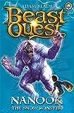 Beast Quest: Nanook the Snow Monster: Series 1 Book 5