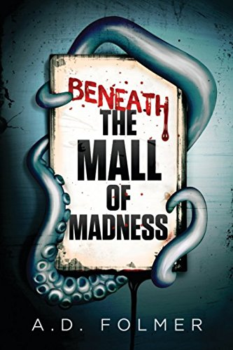 Price comparison product image Beneath the Mall of Madness (A Jaspar Windisle Mystery) (Volume 1)